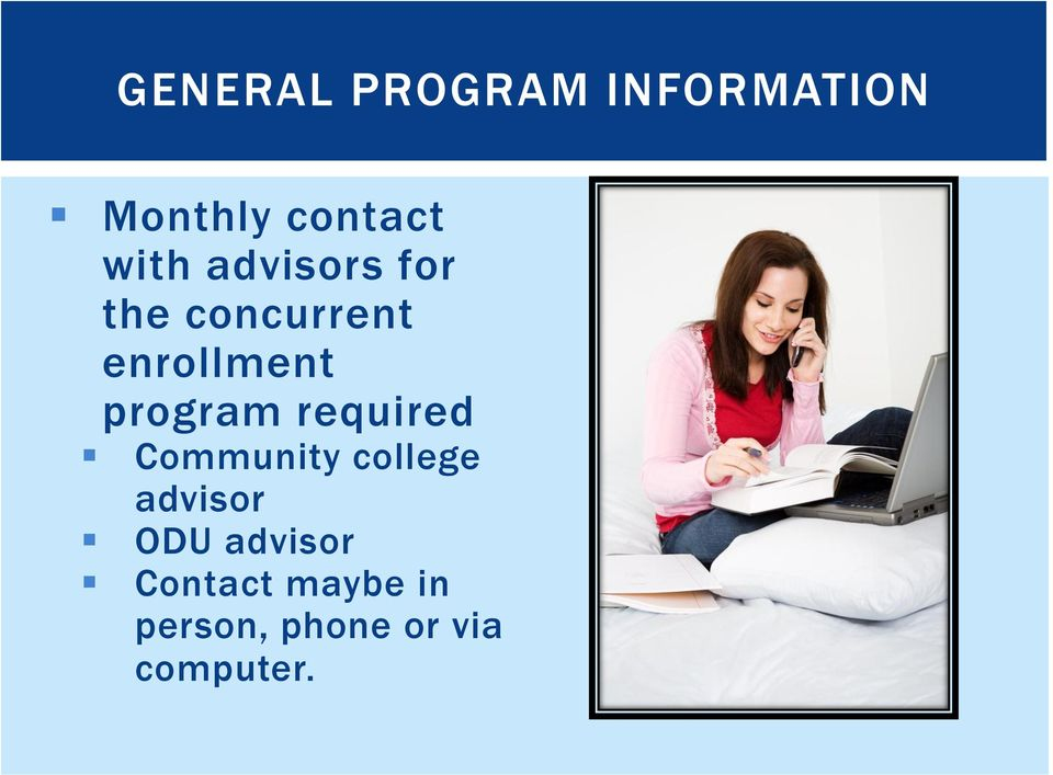 program required Community college advisor ODU