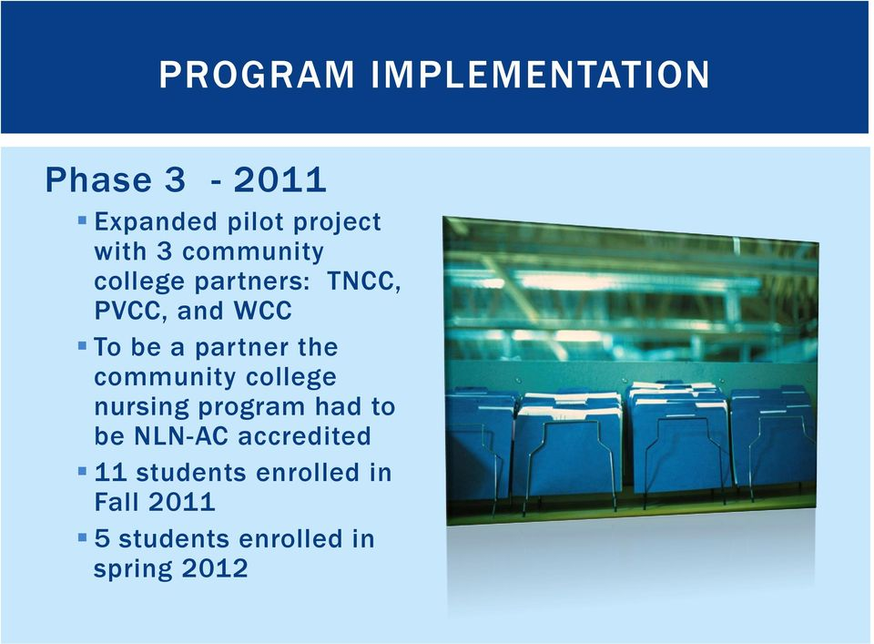 the community college nursing program had to be NLN-AC accredited