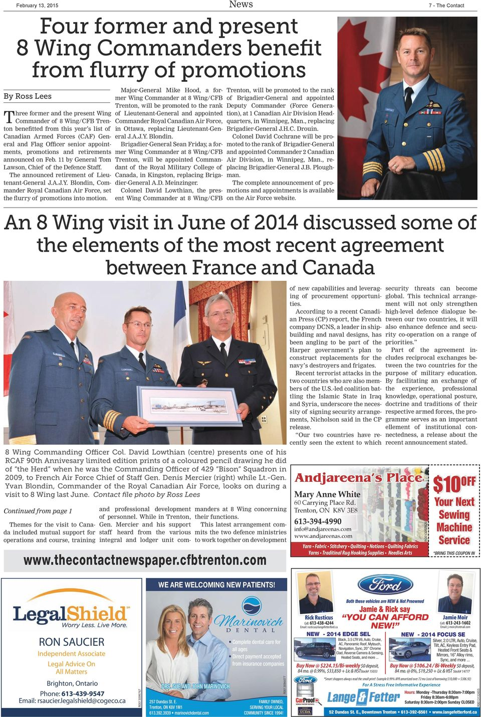 Blondin, Commander Royal Canadian Air Force, set the flurry of promotions into motion.