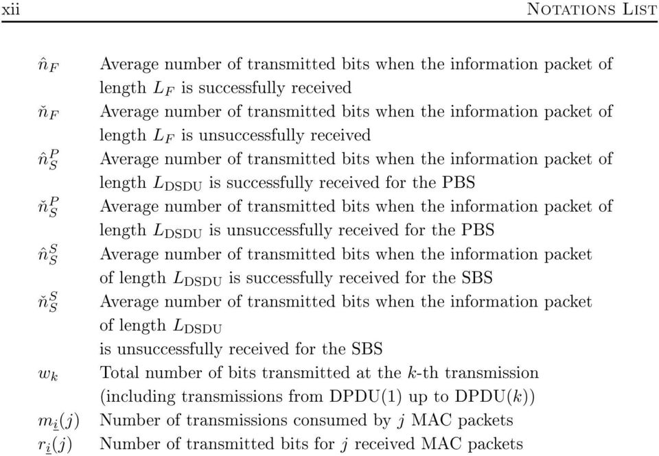 PBS Average number of transmitted bits when the information packet of length L DSDU is unsuccessfully received for the PBS Average number of transmitted bits when the information packet of length L