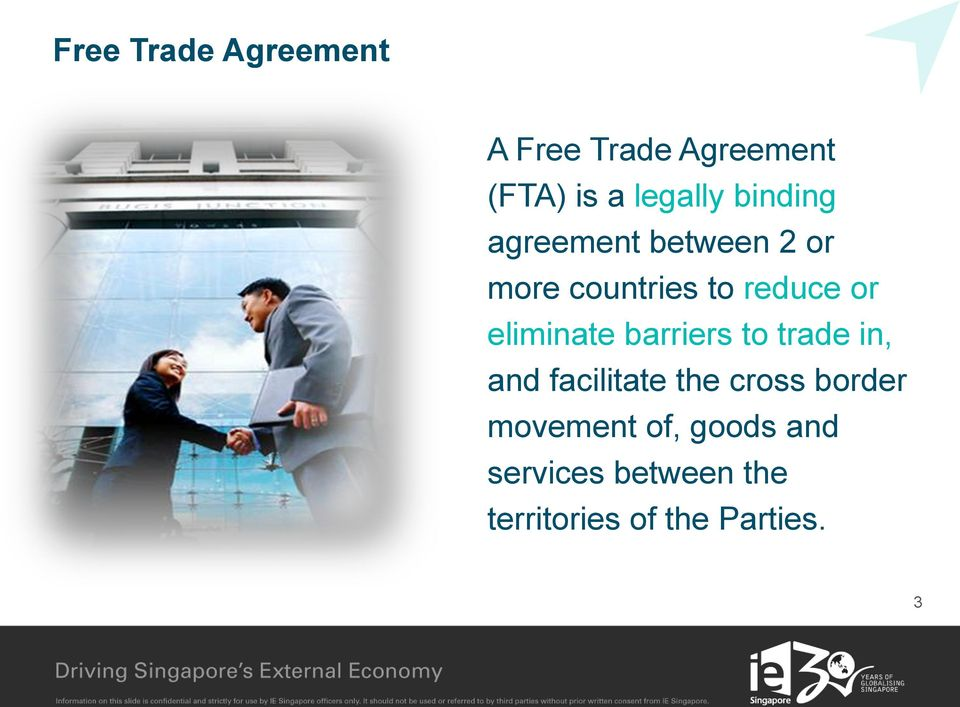 eliminate barriers to trade in, and facilitate the cross border