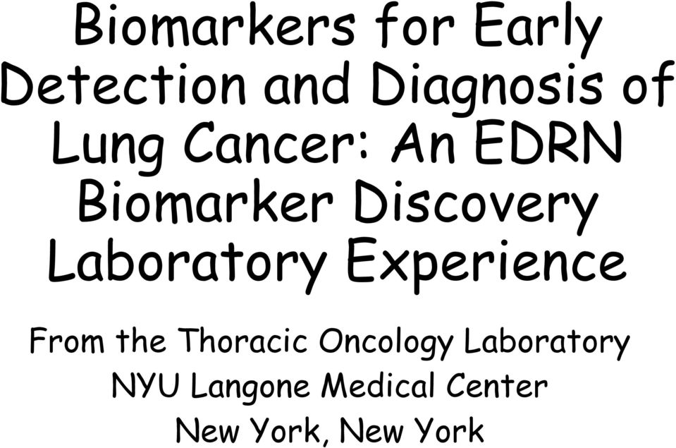 Laboratory Experience From the Thoracic Oncology