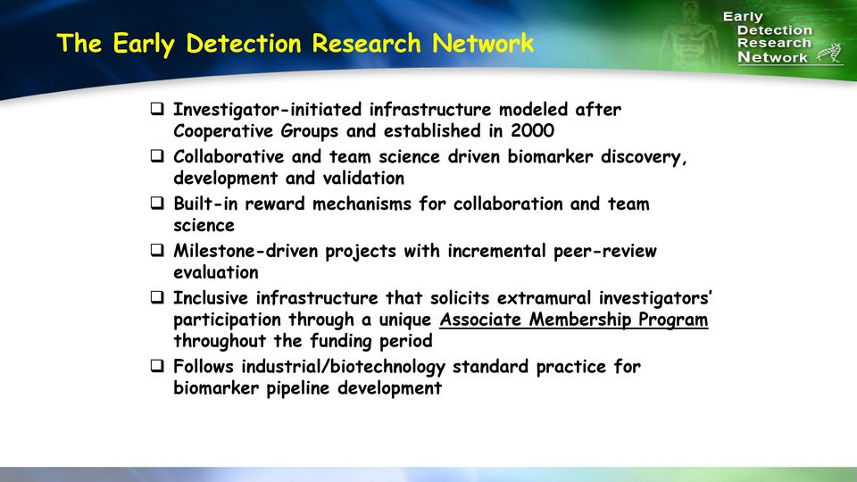 Milestone-driven projects with incremental peer-review evaluation Inclusive infrastructure that solicits extramural investigators participation