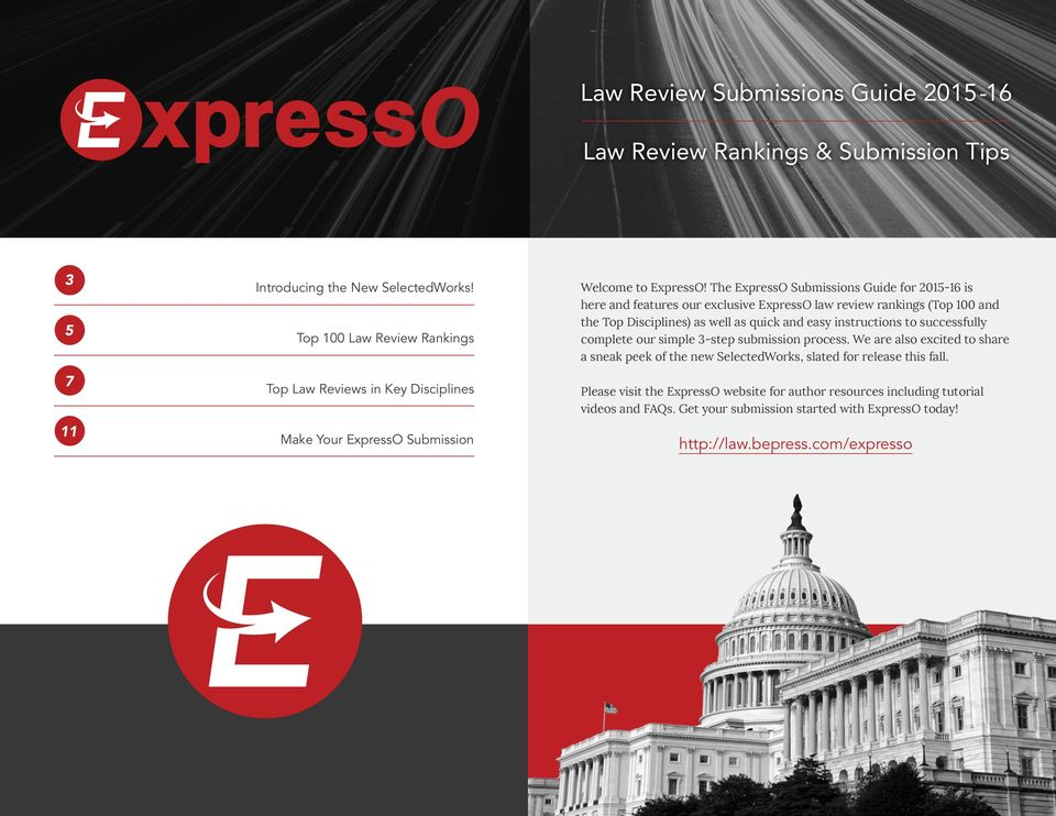 The ExpressO Submissions Guide for 2015-16 is here and features our exclusive ExpressO law review rankings (Top 100 and the Top Disciplines) as well as quick and easy instructions to