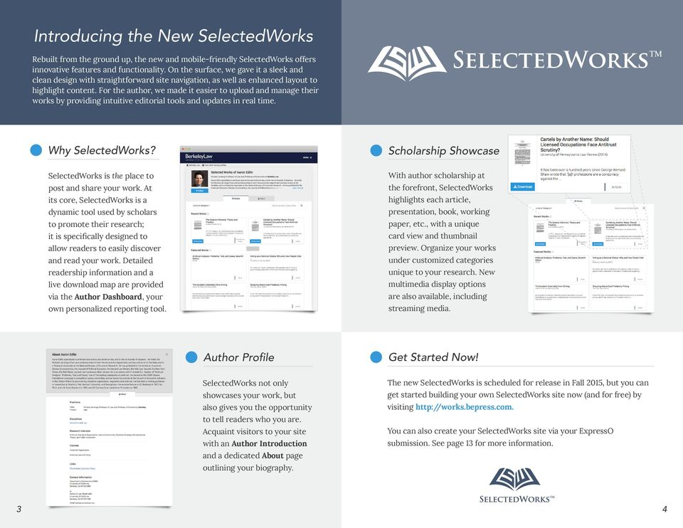 For the author, we made it easier to upload and manage their works by providing intuitive editorial tools and updates in real time. Why SelectedWorks?