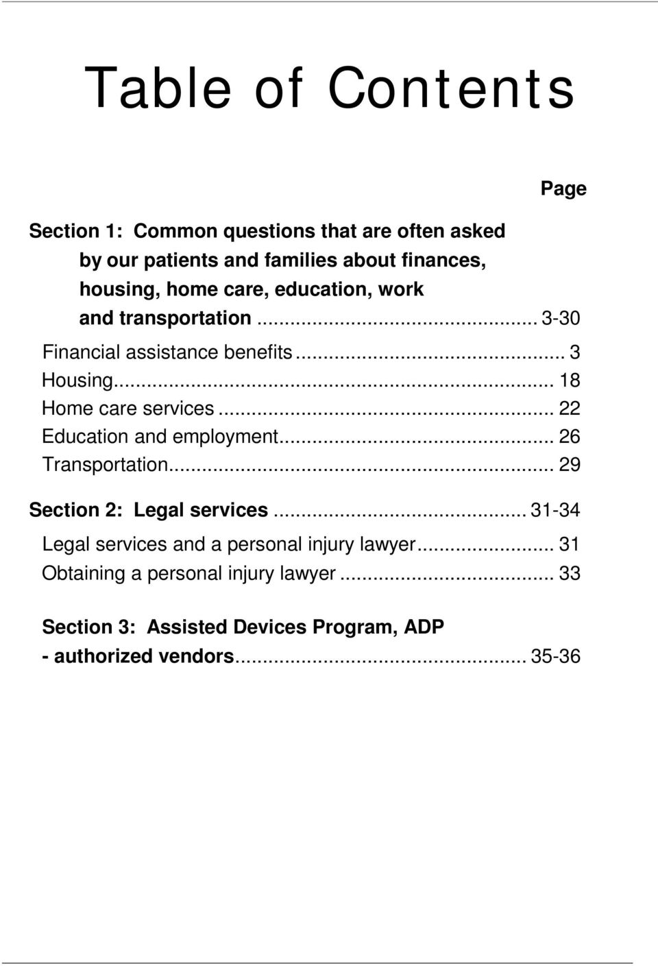 .. 22 Education and employment... 26 Transportation... 29 Section 2: Legal services.