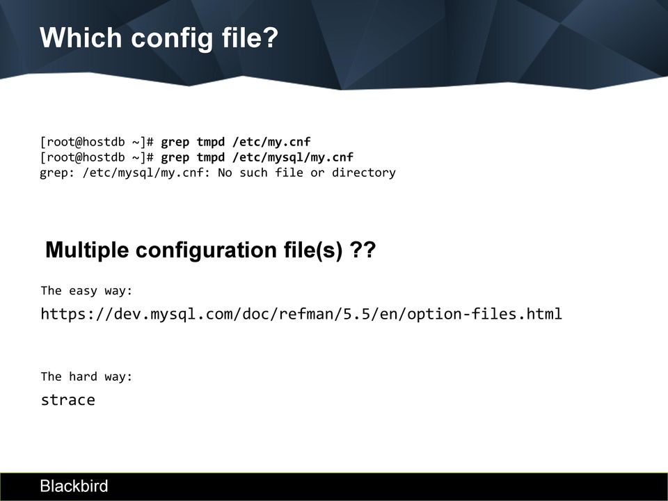 cnf: No such file or directory Multiple configuration file(s)?