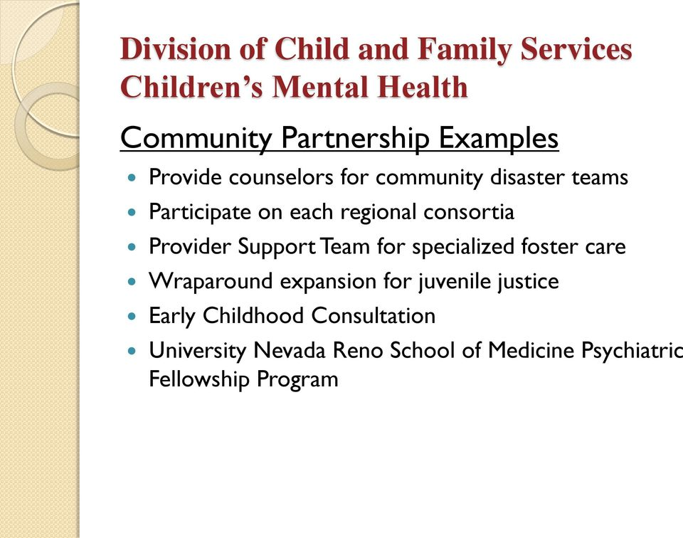 Provider Support Team for specialized foster care Wraparound expansion for juvenile justice