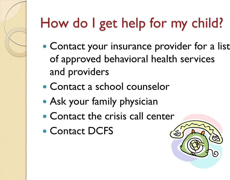 behavioral health services and providers Contact a