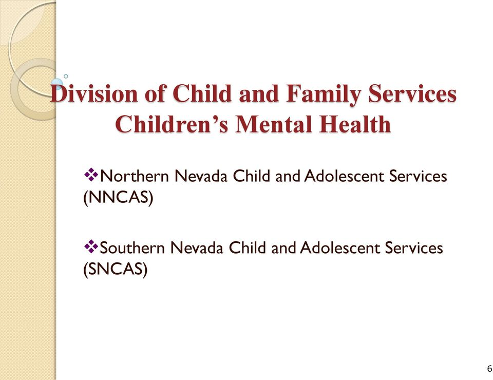 Child and Adolescent Services (NNCAS)