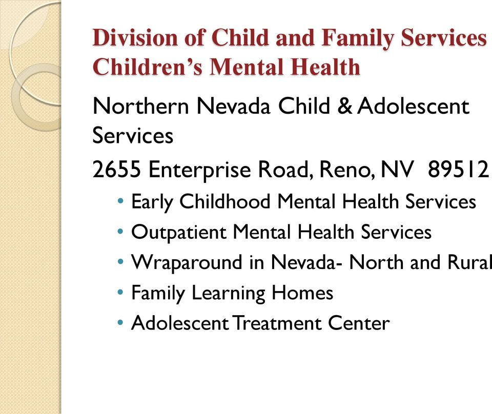 Early Childhood Mental Health Services Outpatient Mental Health Services