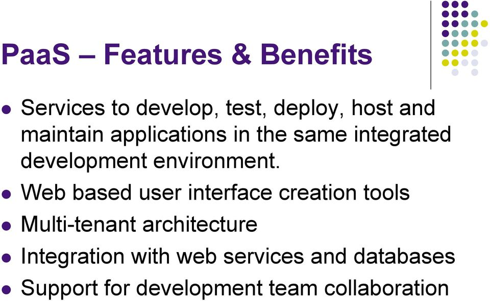 Web based user interface creation tools Multi-tenant architecture