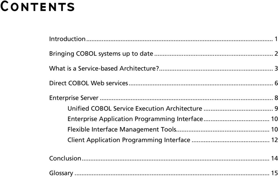 .. 8 Unified COBOL Service Execution Architecture.