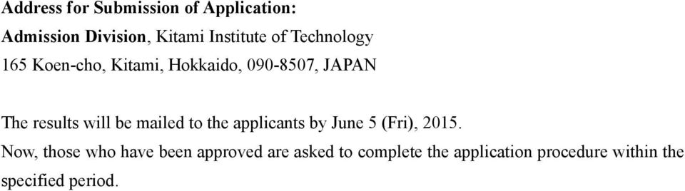 mailed to the applicants by June 5 (Fri), 2015.