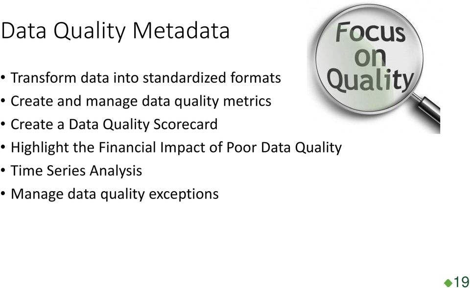 Data Quality Scorecard Highlight the Financial Impact of