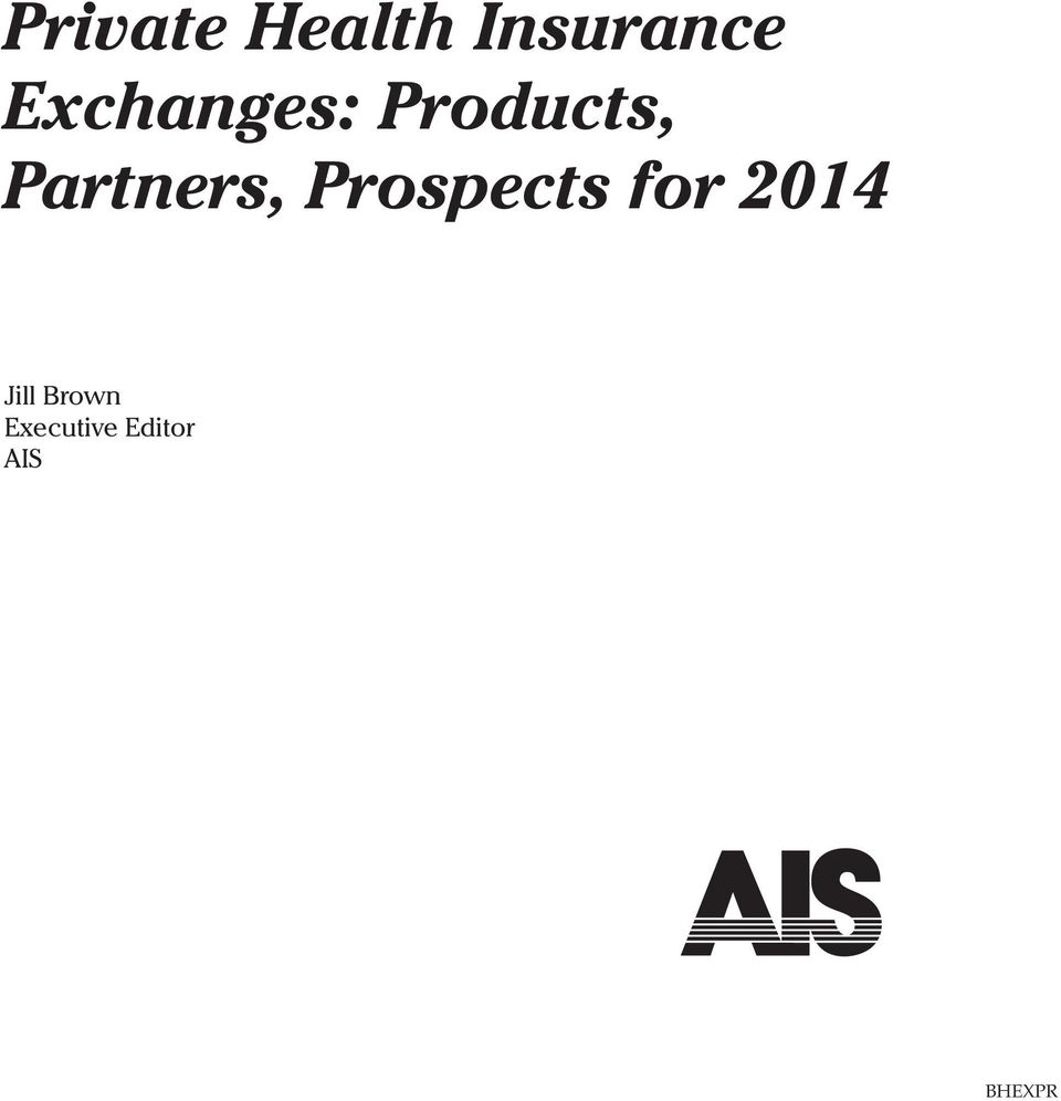 Partners, Prospects for 2014
