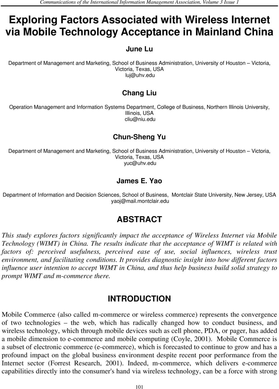 edu Chang Liu Operation Management and Information Systems Department, College of Business, Northern Illinois University, Illinois, USA cliu@niu.