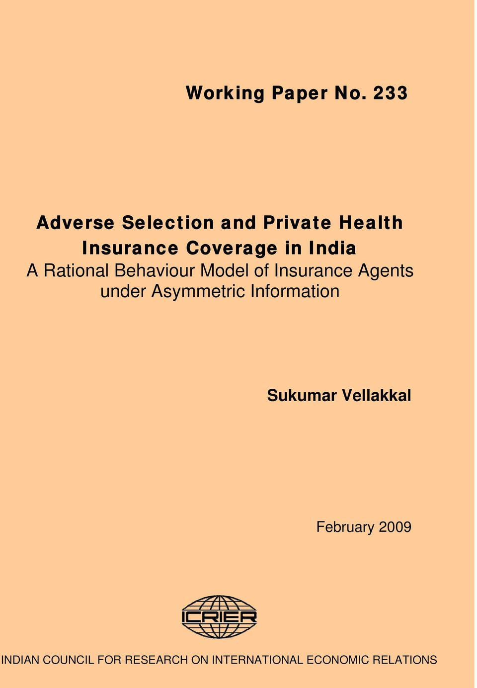 India A Rational Behaviour Model of Insurance Agents under