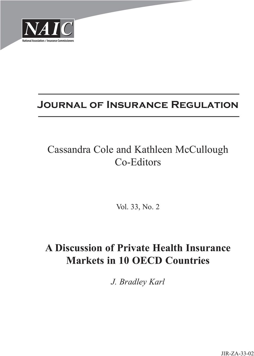 2 A Discussion of Private Health Insurance