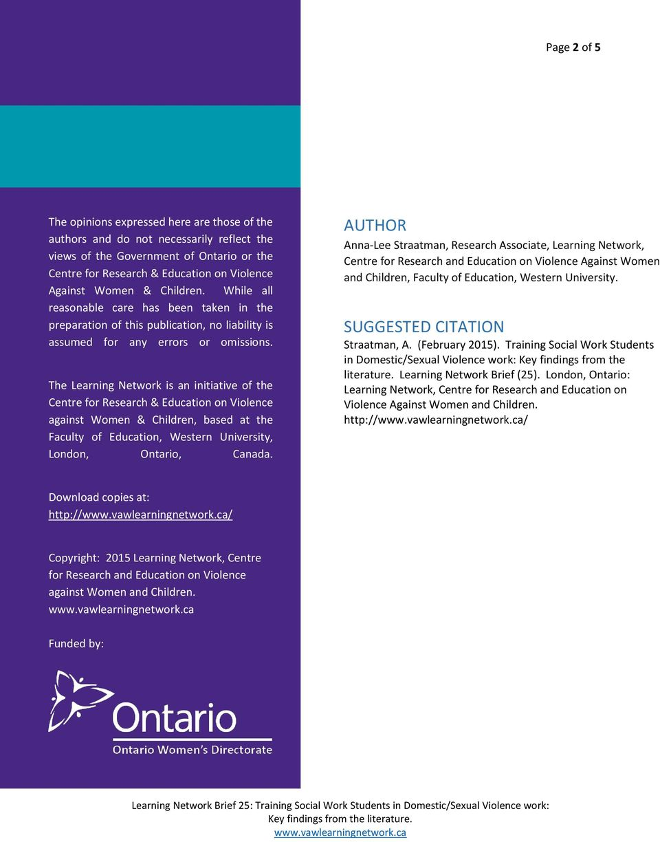 The Learning Network is an initiative of the Centre for Research & Education on Violence against Women & Children, based at the Faculty of Education, Western University, London, Ontario, Canada.