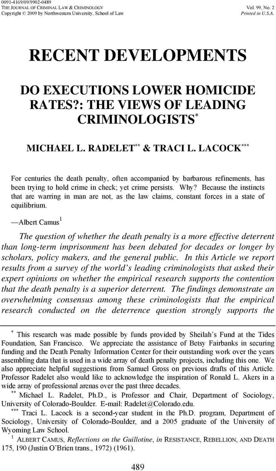 LACOCK *** For centuries the death penalty, often accompanied by barbarous refinements, has been trying to hold crime in check; yet crime persists. Why?