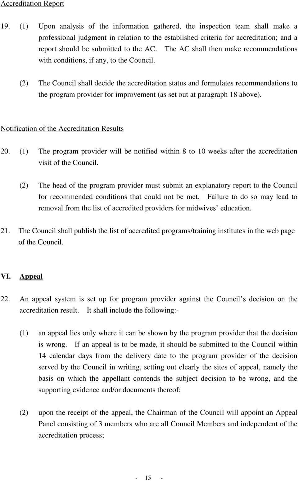 the AC. The AC shall then make recommendations with conditions, if any, to the Council.
