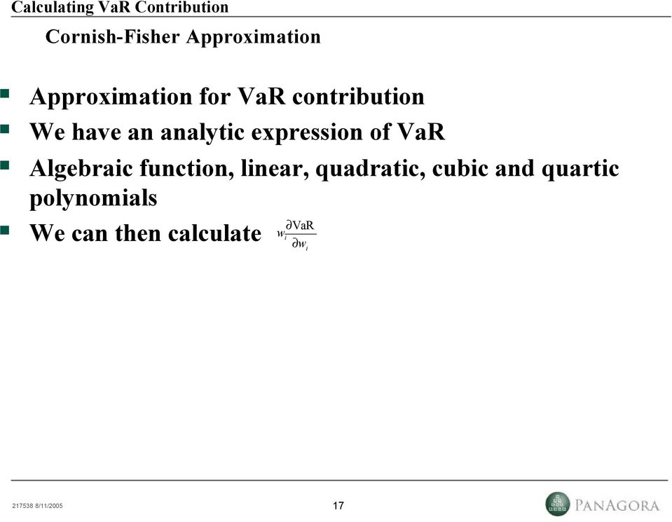 expression of VaR Algebraic function, linear, quadratic,