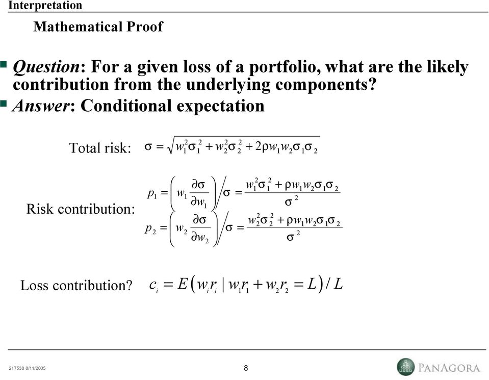 Answer: Conditional expectation Mathematical Proof Total risk: Risk contribution: