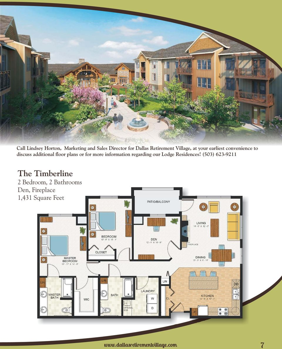 more information regarding our Lodge Residences!