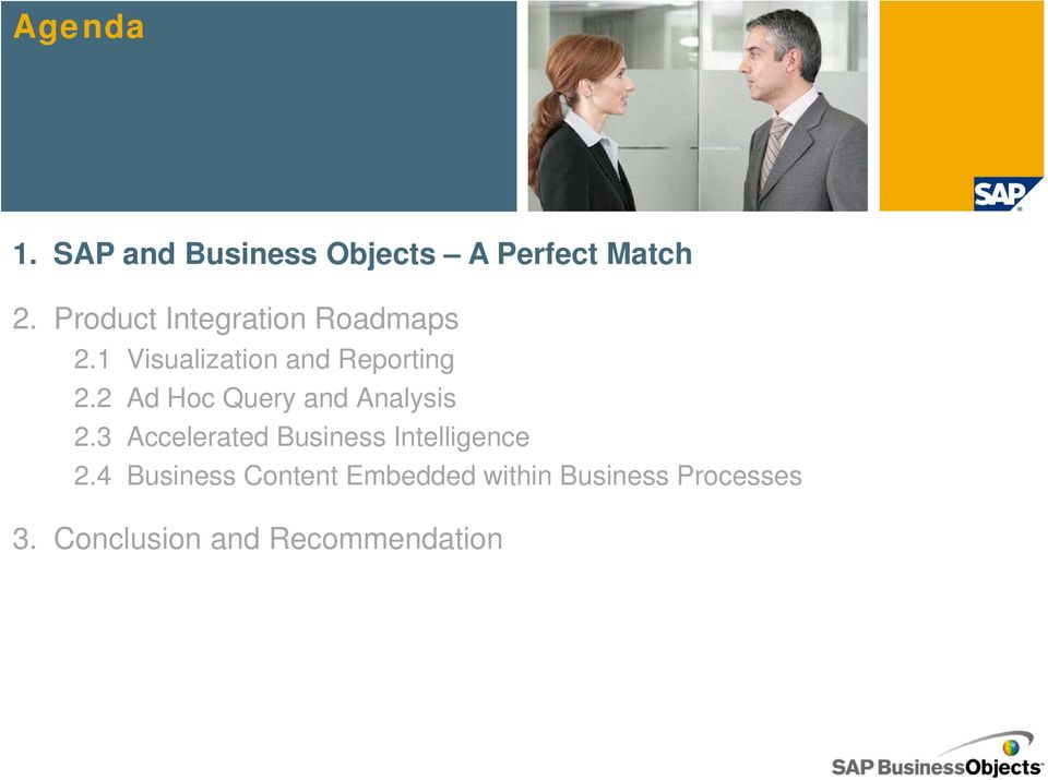 2 Ad Hoc Query and Analysis 2.3 Accelerated Business Intelligence 2.