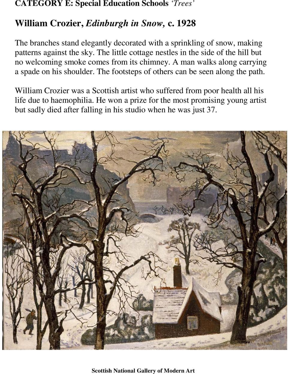 The little cottage nestles in the side of the hill but no welcoming smoke comes from its chimney. A man walks along carrying a spade on his shoulder.