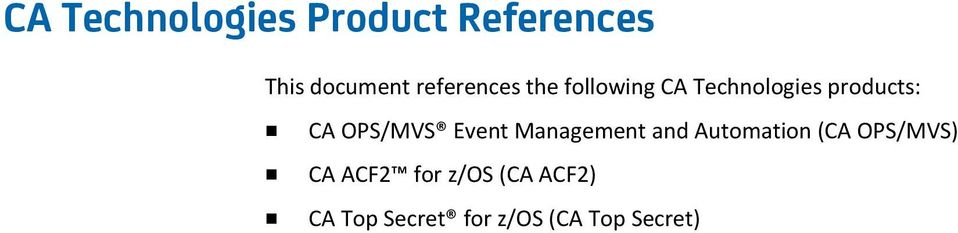 OPS/MVS Event Management and Automation (CA OPS/MVS) CA