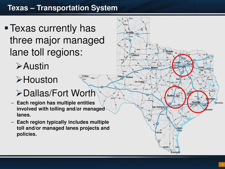 entities involved with tolling and/or managed lanes.