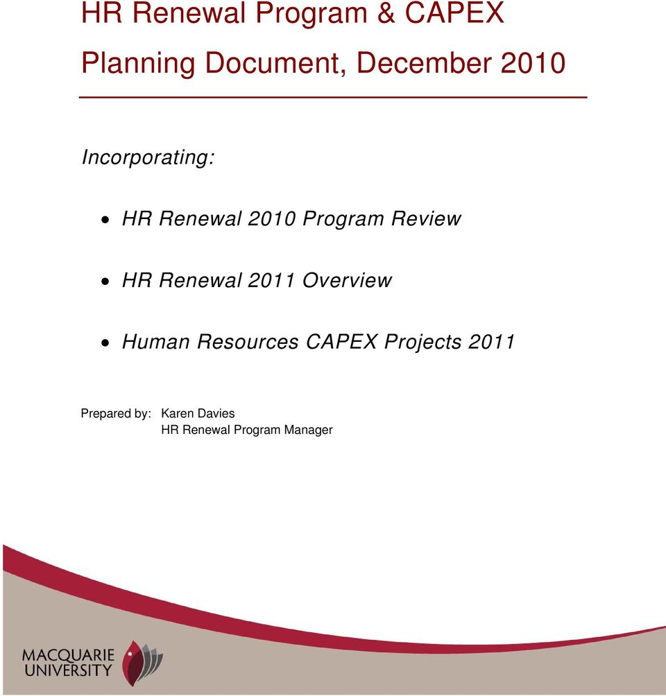 Renewal 2011 Overview Human Resources CAPEX Projects