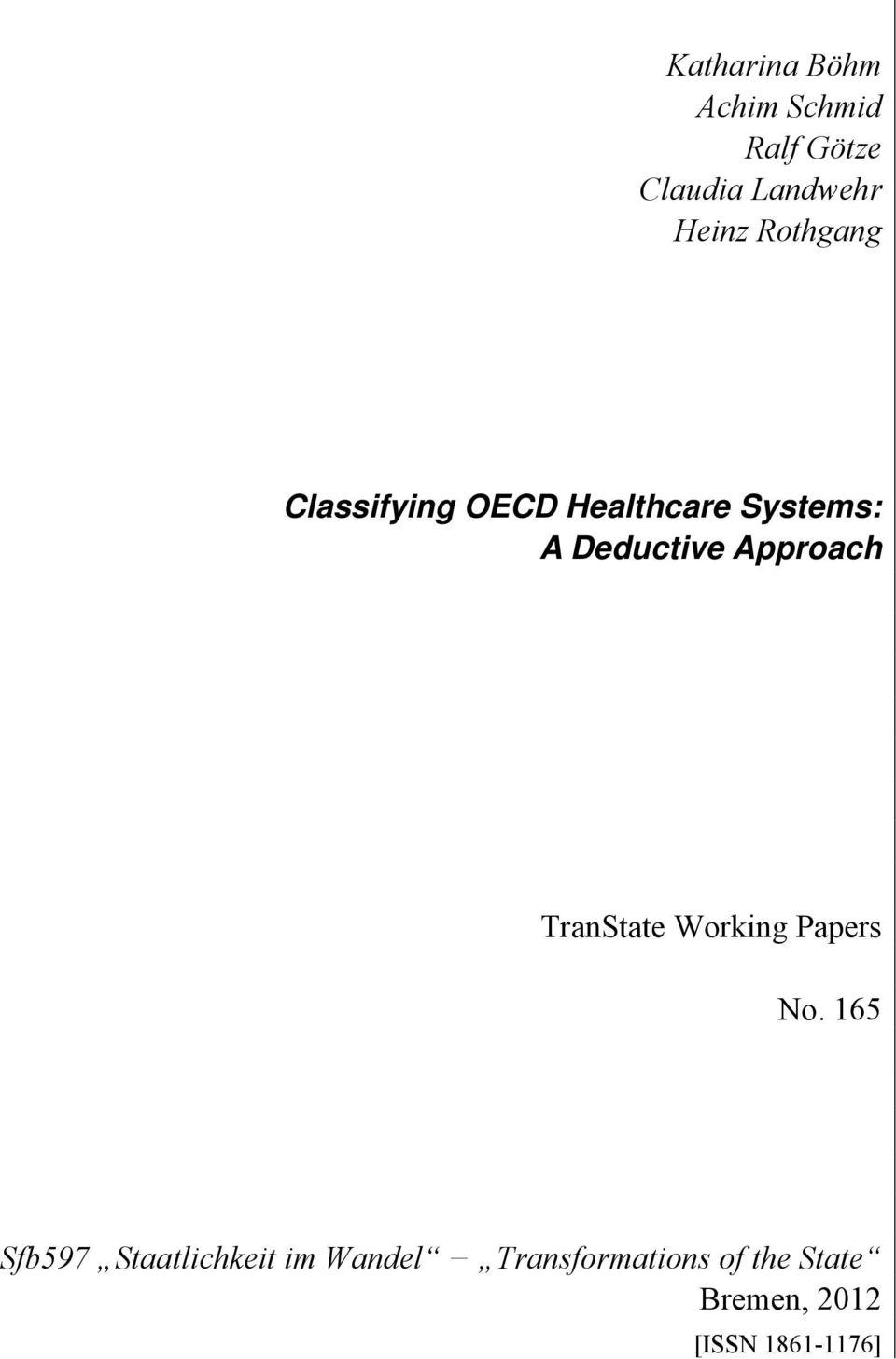 Approach TranState Working Papers No.