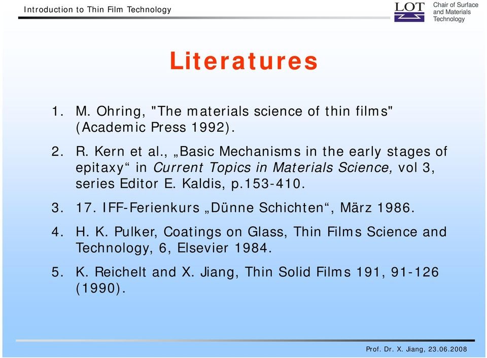 , Basic Mechanisms in the early stages of epitaxy in Current Topics in Materials Science, vol 3, series Editor E.
