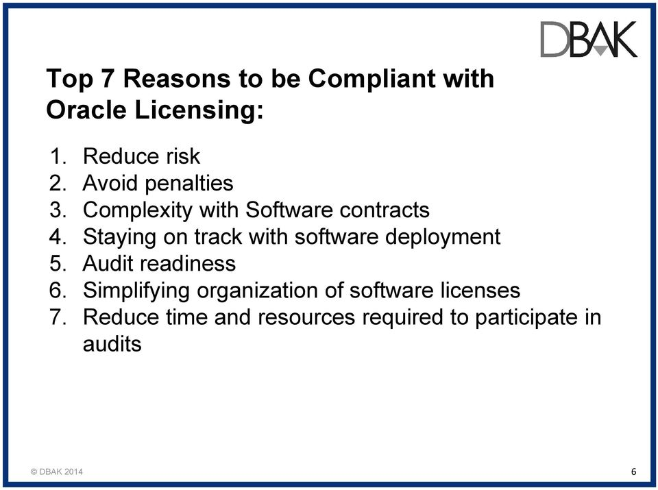 Staying on track with software deployment 5. Audit readiness 6.