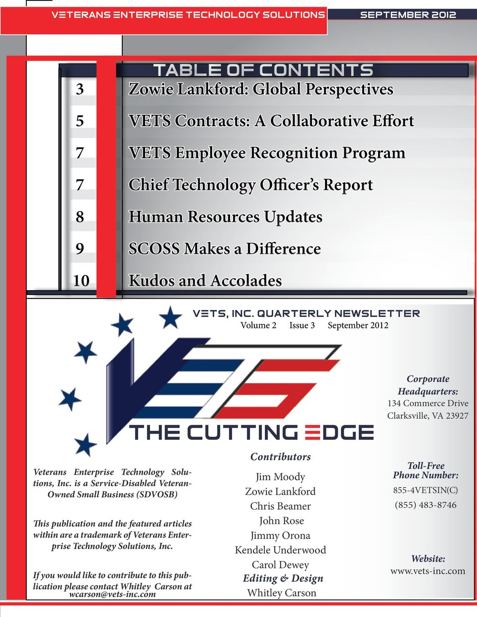 Quarterly Newsletter Volume 2 Issue 3 September 2012 Veterans Enterprise Technology Solutions, Inc.