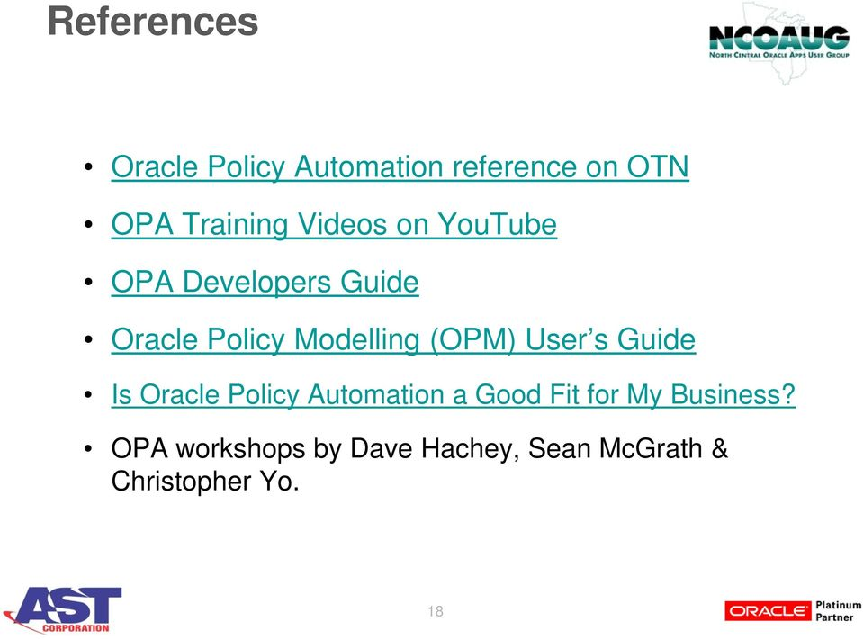 (OPM) User s Guide Is Oracle Policy Automation a Good Fit for My