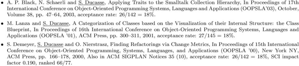 October, Volume 38, pp. 47 64, 2003, acceptance rate: 26/142 = 18%. M. Lanza and S.