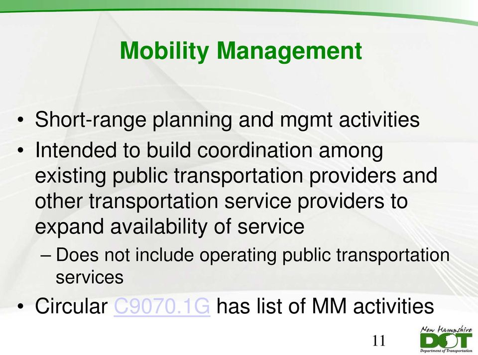 transportation service providers to expand availability of service Does not