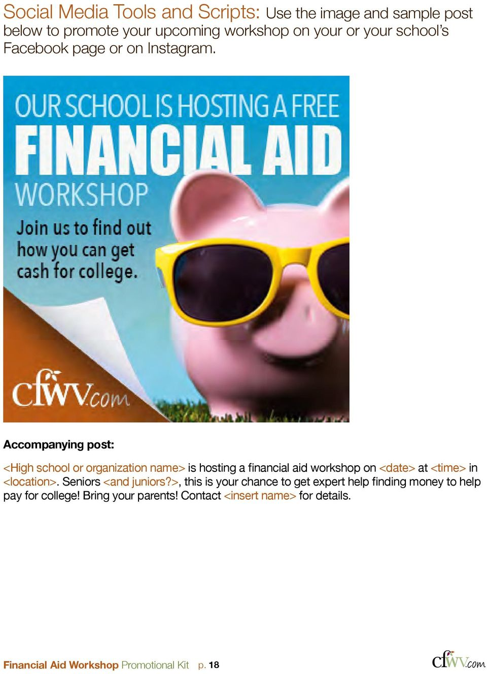 Accopanying post: <High school or organization nae> is hosting a financial aid workshop on <date> at <tie> in