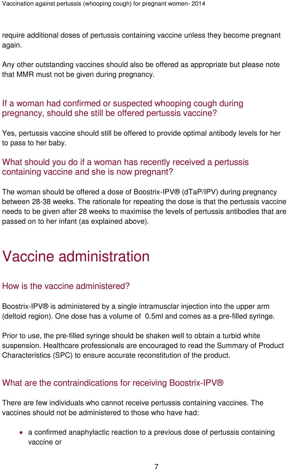 If a woman had confirmed or suspected whooping cough during pregnancy, should she still be offered pertussis vaccine?