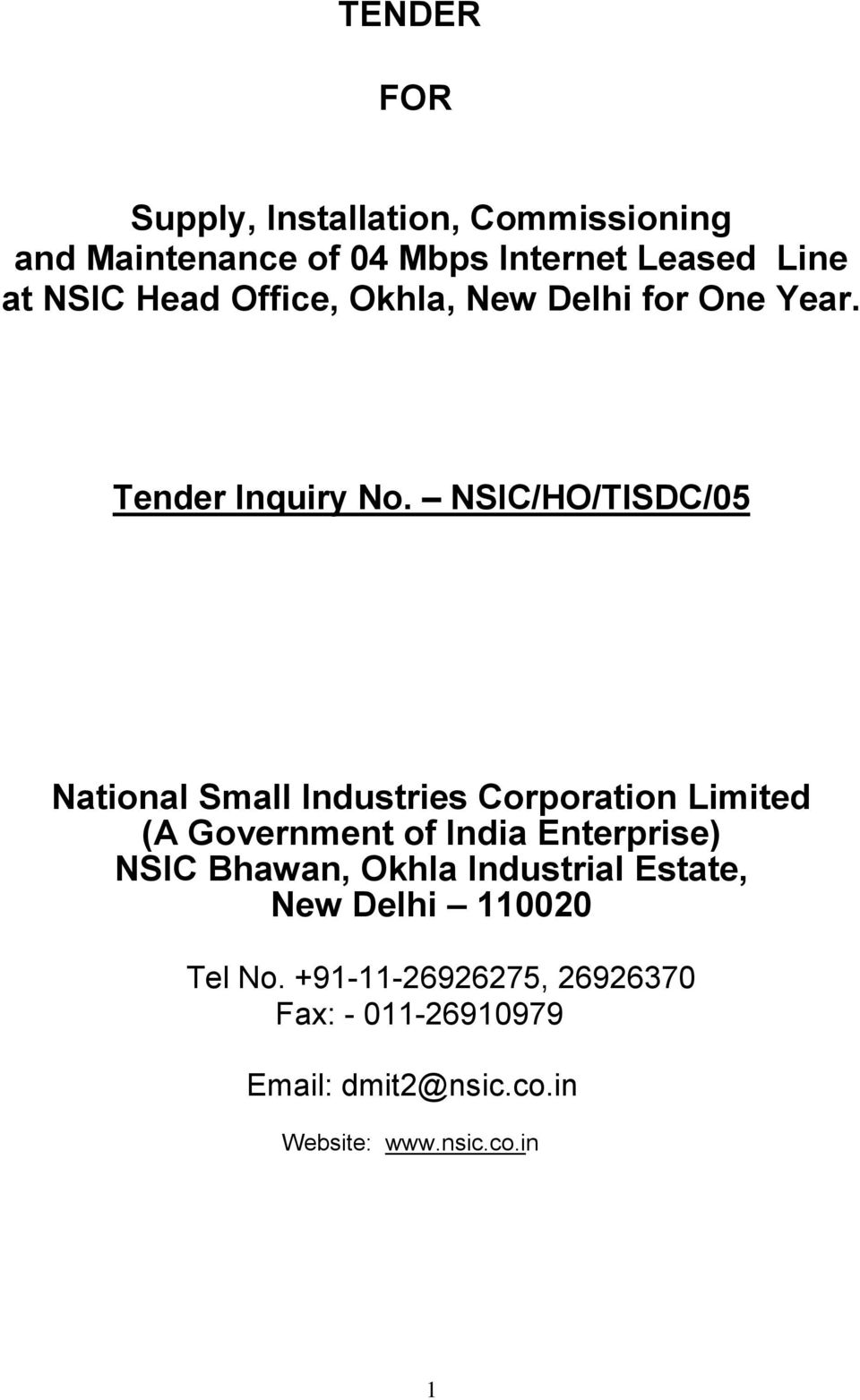 NSIC/HO/TISDC/05 National Small Industries Corporation Limited (A Government of India Enterprise) NSIC