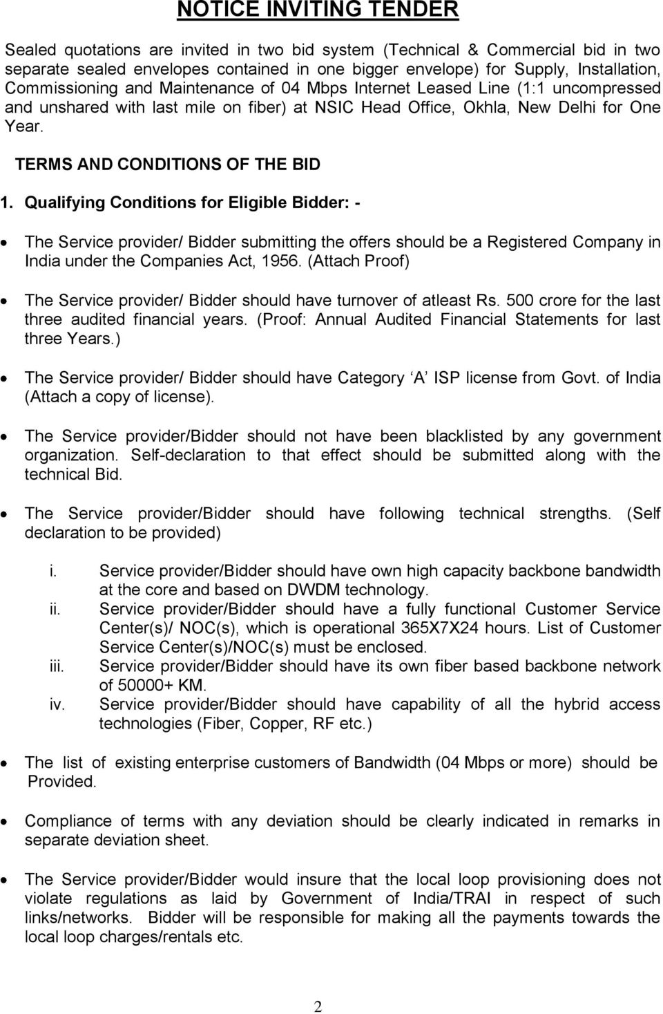 TERMS AND CONDITIONS OF THE BID 1.