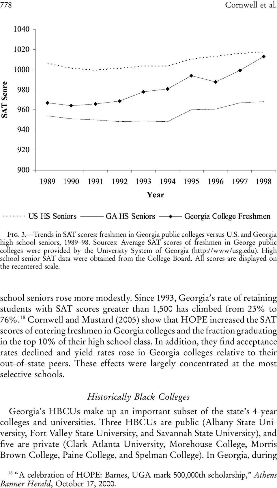 High school senior SAT data were obtained from the College Board. All scores are displayed on the recentered scale. school seniors rose more modestly.