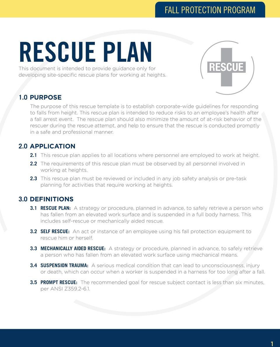 This rescue plan is intended to reduce risks to an employee s health after a fall arrest event.