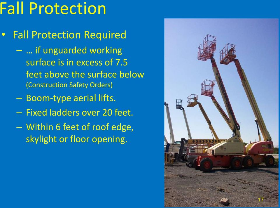 5 feet above the surface below (Construction Safety Orders)