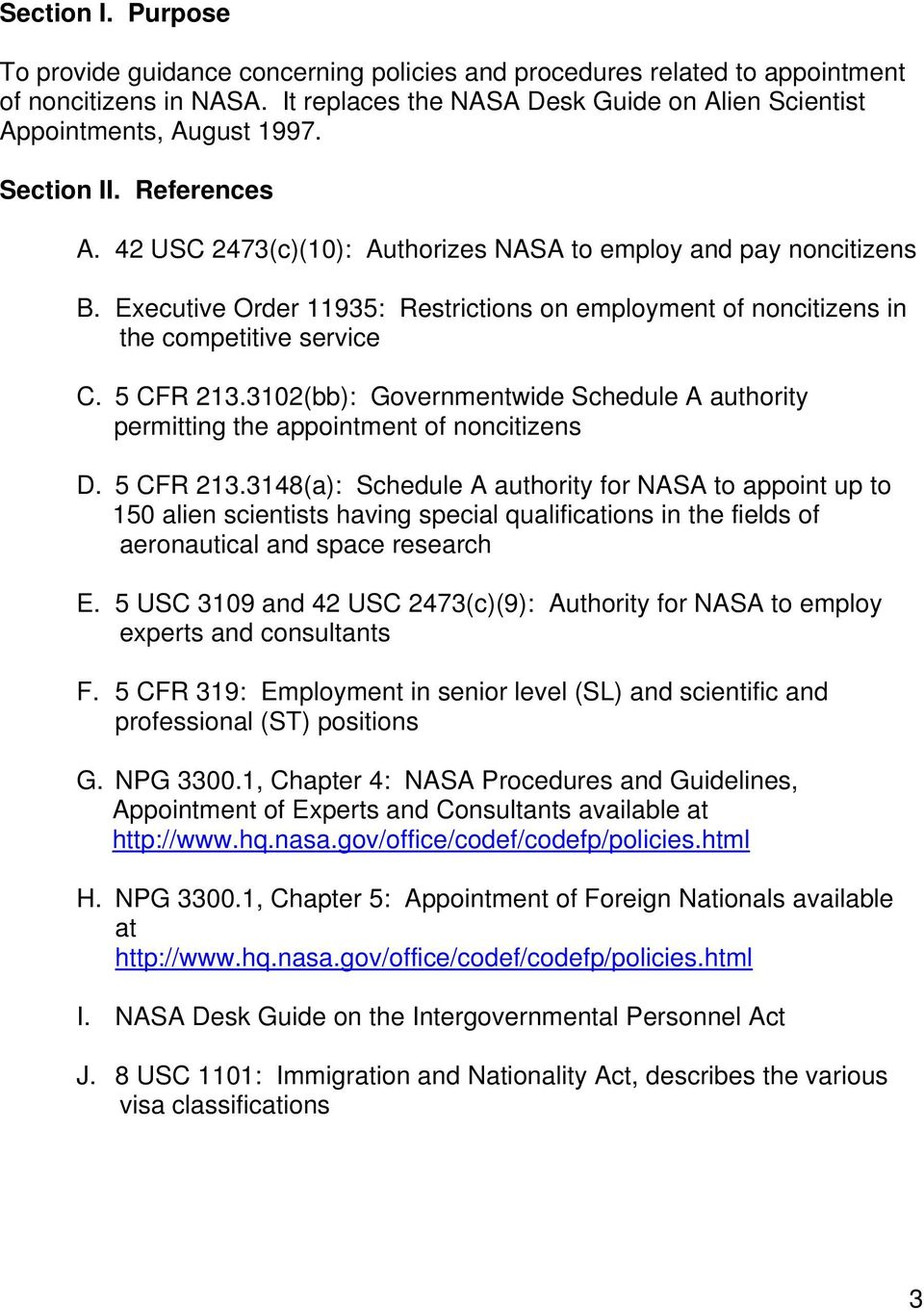 3102(bb): Governmentwide Schedule A authority permitting the appointment of noncitizens D. 5 CFR 213.