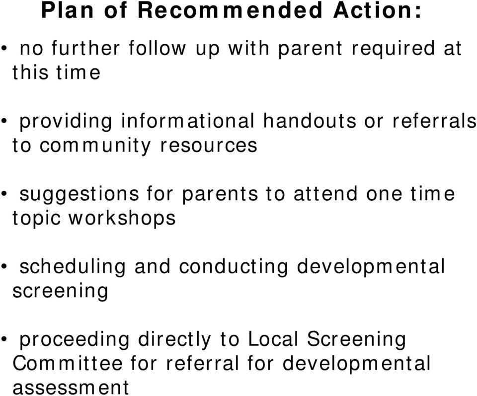 parents to attend one time topic workshops scheduling and conducting developmental